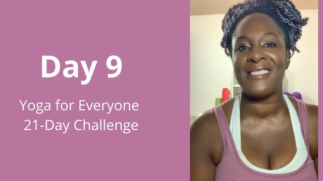 Day 9: Yoga for Everyone 21-Day Challenge