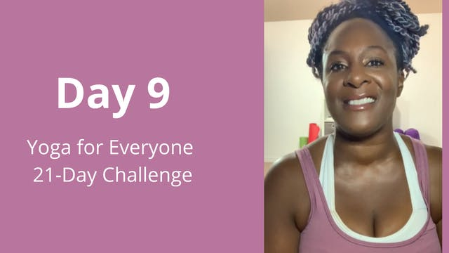 Day 9: Yoga for Everyone 21-Day Chall...