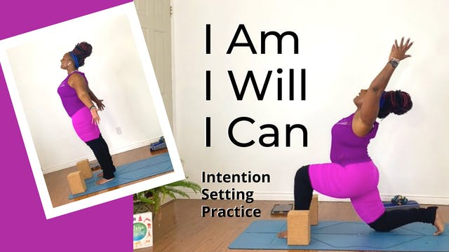 I Am, I Will, I Can: Intention Settin...