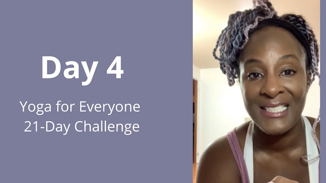 Day 4: Yoga for Everyone 21-Day Challenge