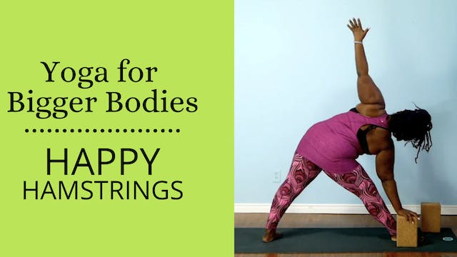 Yoga for Bigger Bodies: Happy Hamstrings