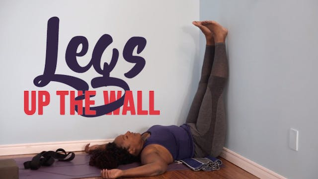 Legs Up the Wall / Viparita Karani