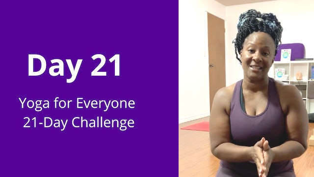 Day 21: Yoga for Everyone 21-Day Challenge