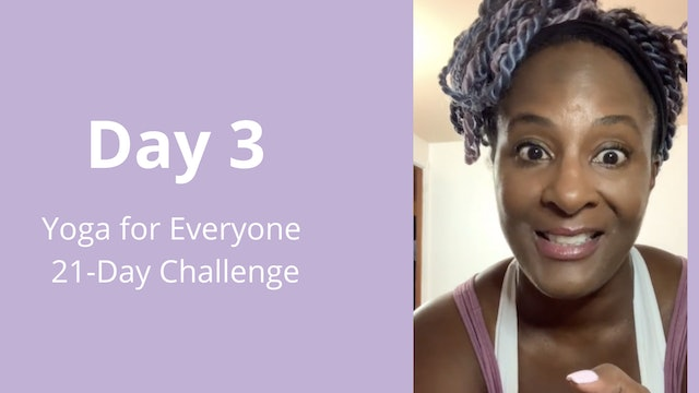Day 3: Yoga for Everyone 21-Day Challenge