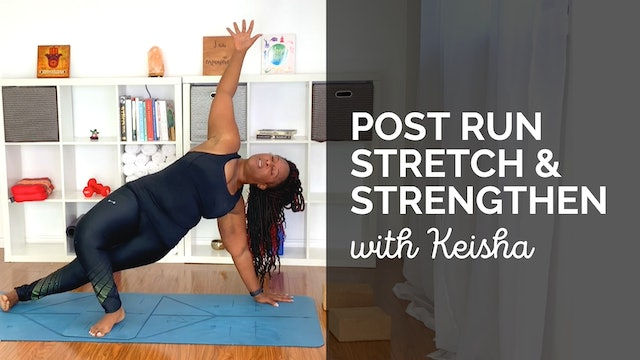 Post-Run Stretch & Strengthen With Keisha