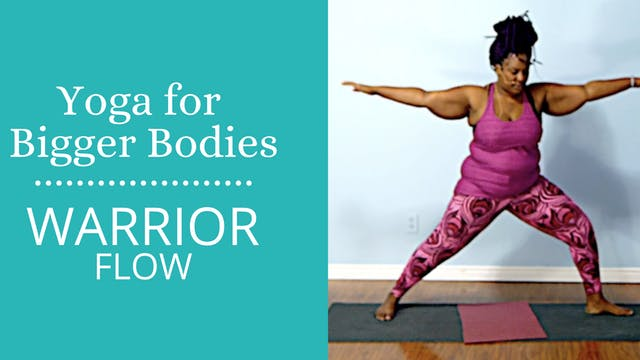 Yoga for Bigger Bodies:  Goddess Flow