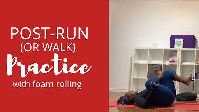 Post Run/Walk Practice with Foam Rolling