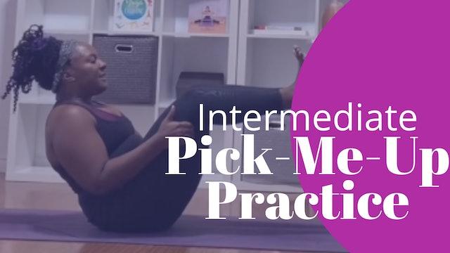 Intermediate Quick Pick Me Up Practice