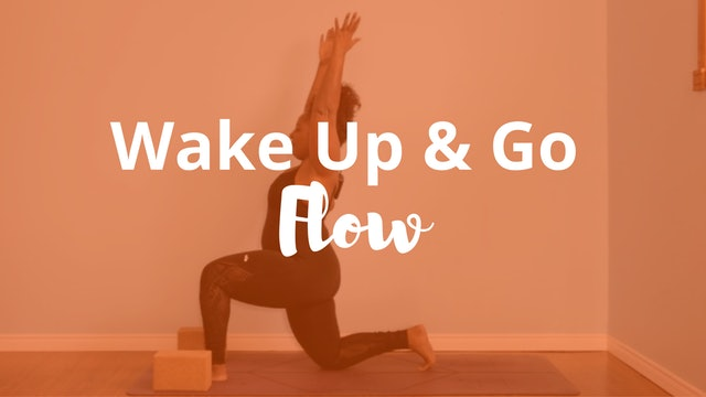 Wake Up and Go Flow: A Morning Practice