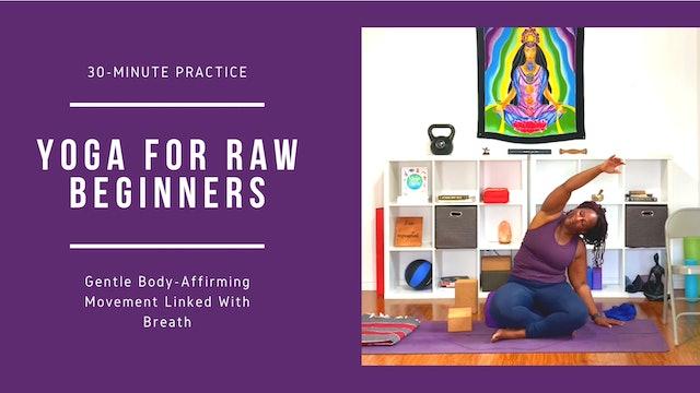 Yoga Basics for Raw Beginners