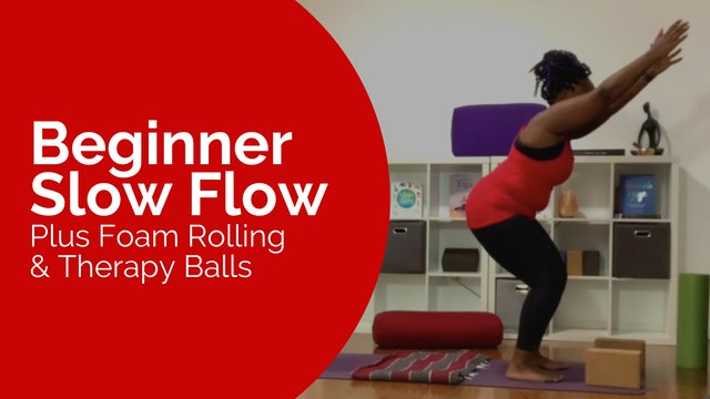 Beginner Slow Flow with Foam Rolling + Therapy Balls