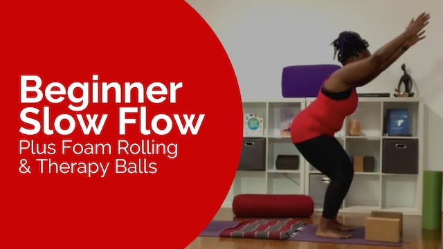 Beginner Slow Flow with Foam Rolling ...