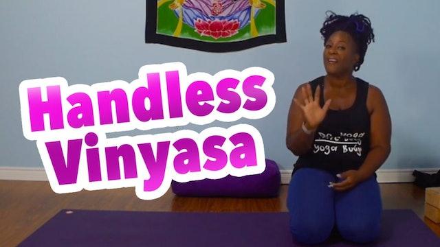 Handless Vinyasa Practice