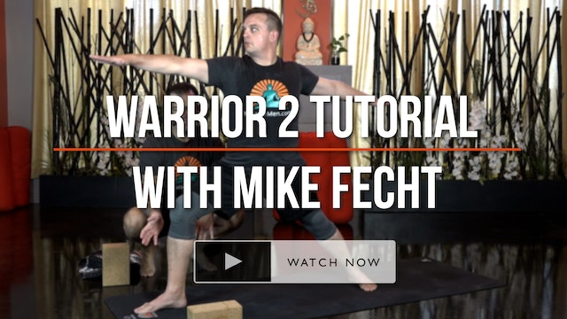 *BONUS* Warrior 2 Tutorial - with Mike Fecht