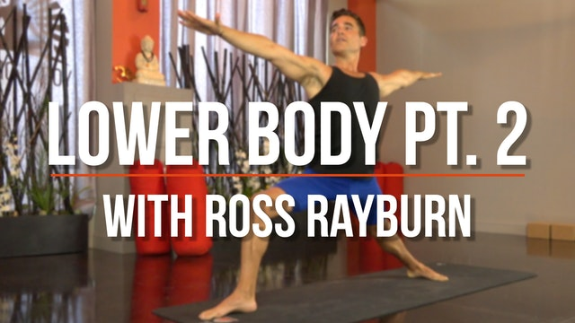 Ross Balanced Body (Lower Body pt. 2)