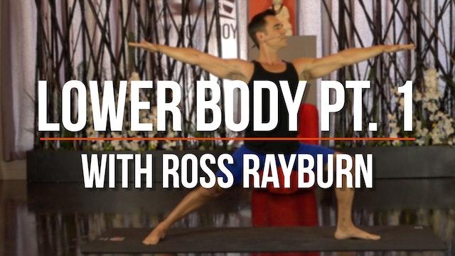 Ross Balanced Body (Lower Body pt. 1)