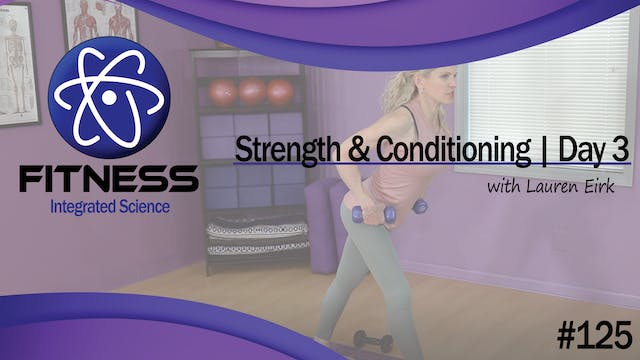 Video 125 | Strength and Conditioning...