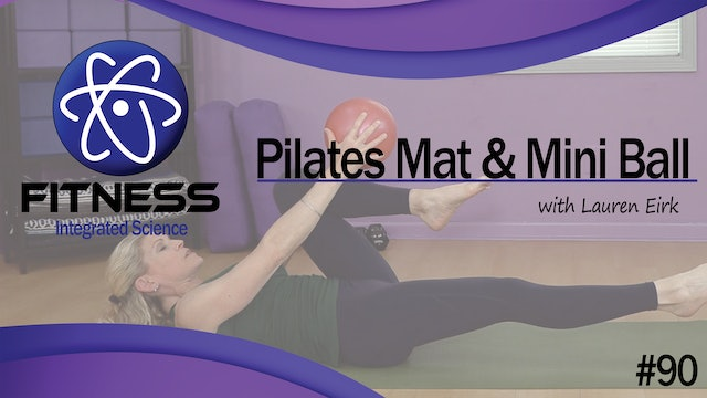 Video 090 | Pilates Mat with Mini Ball (60 Minute Workout) with Lauren Eirk