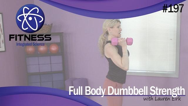 Video 197   Total Body Dumbbell Strength with Lauren Eirk