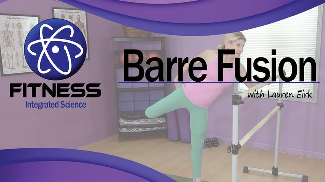 Video 075 | Barre Fusion (60 Minute workout) with Lauren Eirk