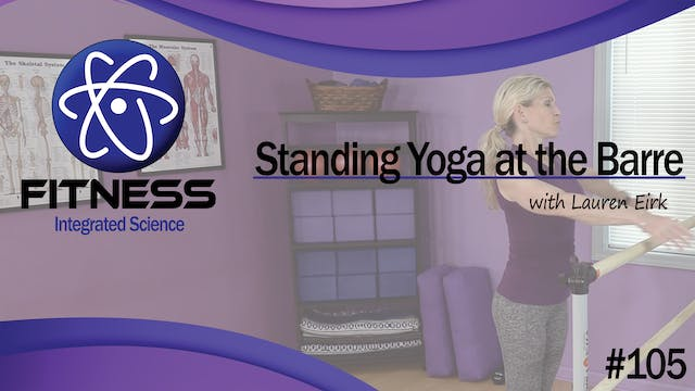 Video 105 | Standing Yoga at the Barr...