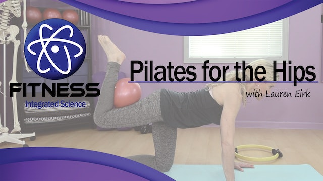 Video 065 | Pilates Routine for the Hips with Lauren Eirk (60 Minute Workout)