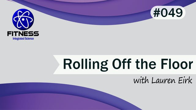 Video 049 | Help Rolling Up Off the F...