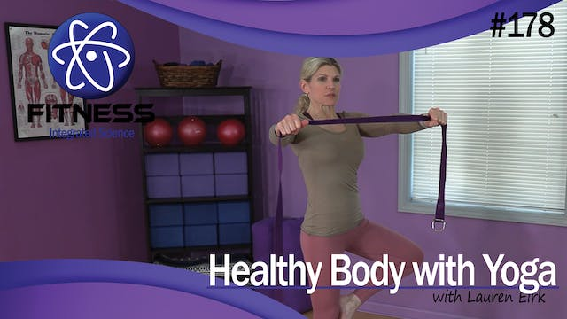 Video 178 | Healthy Body with Yoga (4...