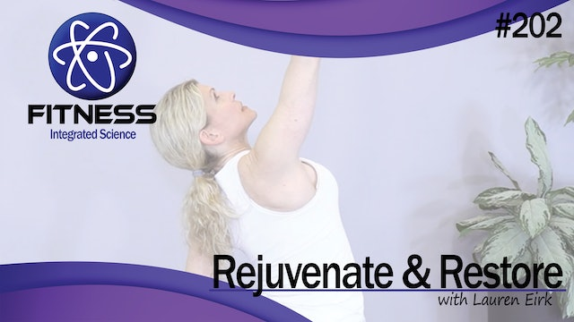 Video 202 | Yoga Rejuvenate and Restore (48 Minute Workout) with Lauren Eirk