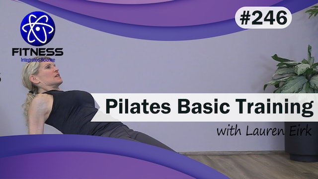 Video 246 | Pilates Basic Training (45 Minute workout) with Lauren Eirk
