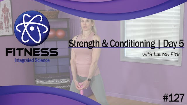 Video 127 | Strength and Conditioning...