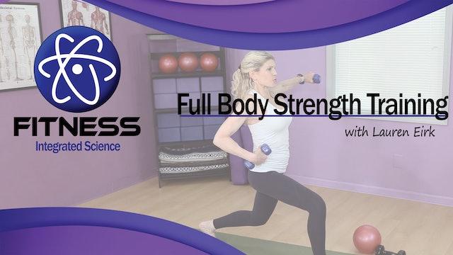 Video 070 | Full Body Strength Training with Dumbbells with Lauren Eirk