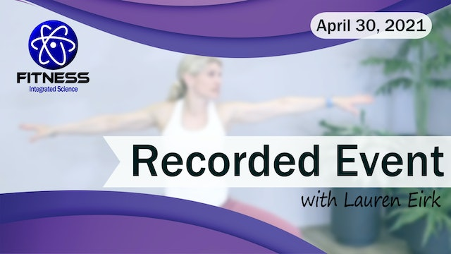 Recorded | Live Event with Lauren Eirk on April 30 2021