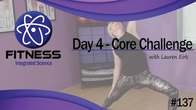 Video 137 | Day 4 Strength & Conditioning Core Challenge with Lauren Eirk