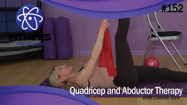 Video 152   Quadricep and Abductor Therapy (35 Minute Workout) with Lauren Eirk