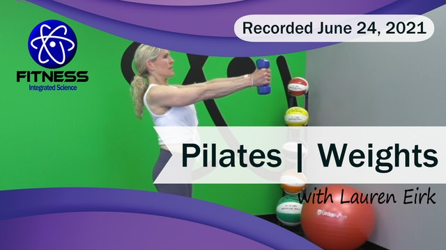 Recorded | Live Event with Lauren Eirk  June 24th at 9:30am | Pilates & Weights