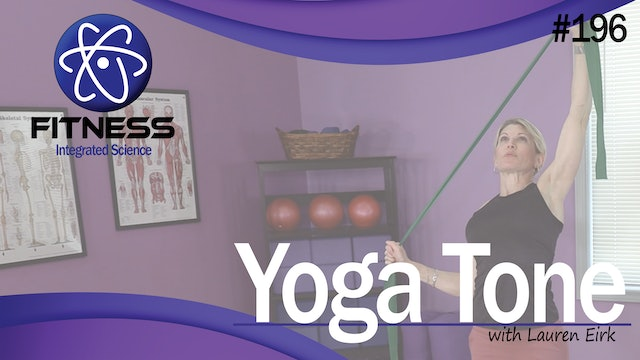 Video 196 | Yoga Tone (30 Minute Workout) with Lauren Eirk