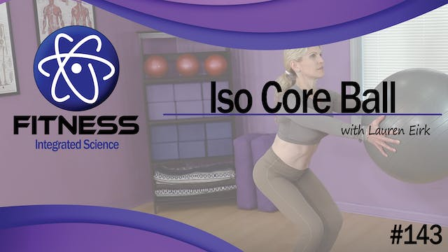 Video 143 | Iso Core Ball (30 Minute ...