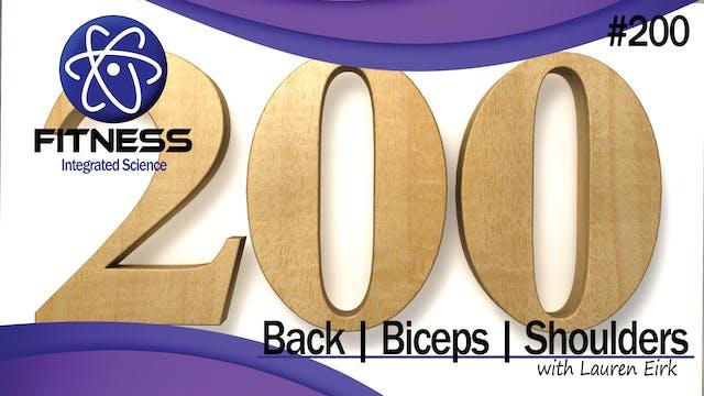 Video 200 | Back, Biceps, and Shoulde...
