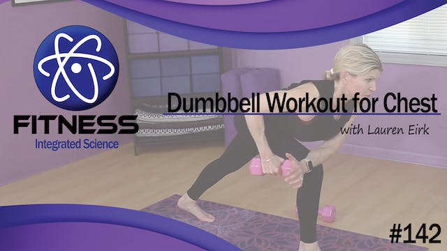 Video 142 | Dumbbell Workout for Ches...