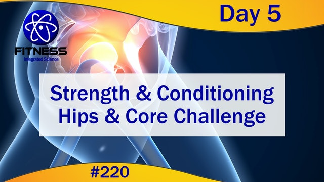 Video 220 | Strength and Conditioning Hips & Core Challenge Day 5:  Lauren Eirk