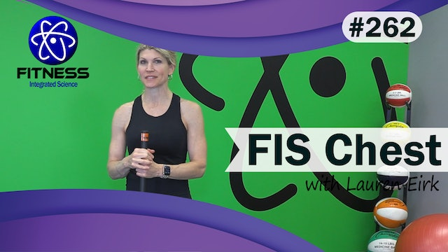 Video 262   FIS Chest (30 Minute Workout) with Lauren Eirk