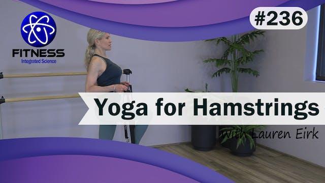 Video 236 | Yoga for Hamstrings (30 M...