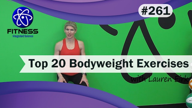 Video 261 | Top 20 Bodyweight Exercises (45 Minute Workout) with Lauren Eirk
