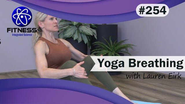 Video 254 | Yoga Breathing (30 Minute...