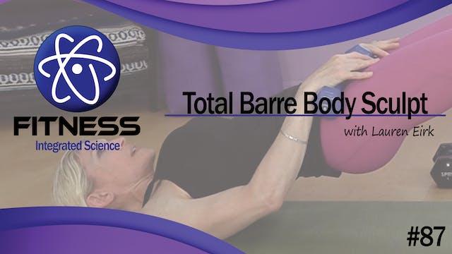 Video 087 | Total Body Barre Sculpt (...