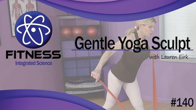 Video 140 | Gentle Yoga Sculpt (45 Mi...