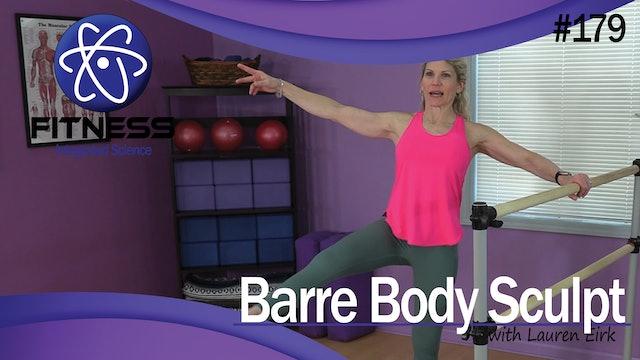 Video 179 | Barre Body Sculpt (40 Minute Workout) with Lauren Eirk