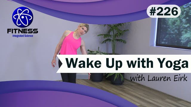 Video 226 | Wake Up Yoga (30 Minute W...