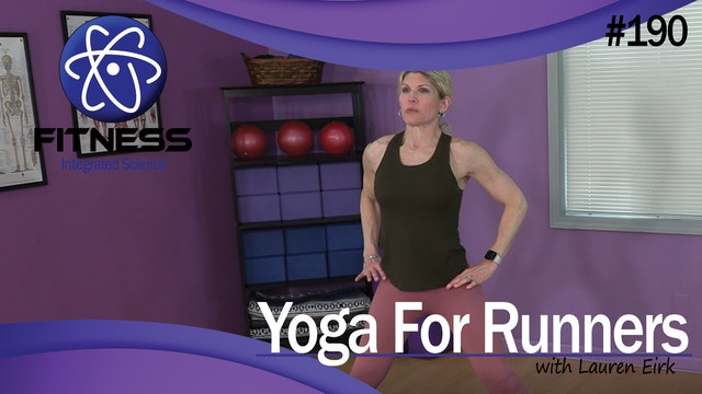 Video 190 | Yoga for Runners (30 Minute workout) with Lauren Eirk